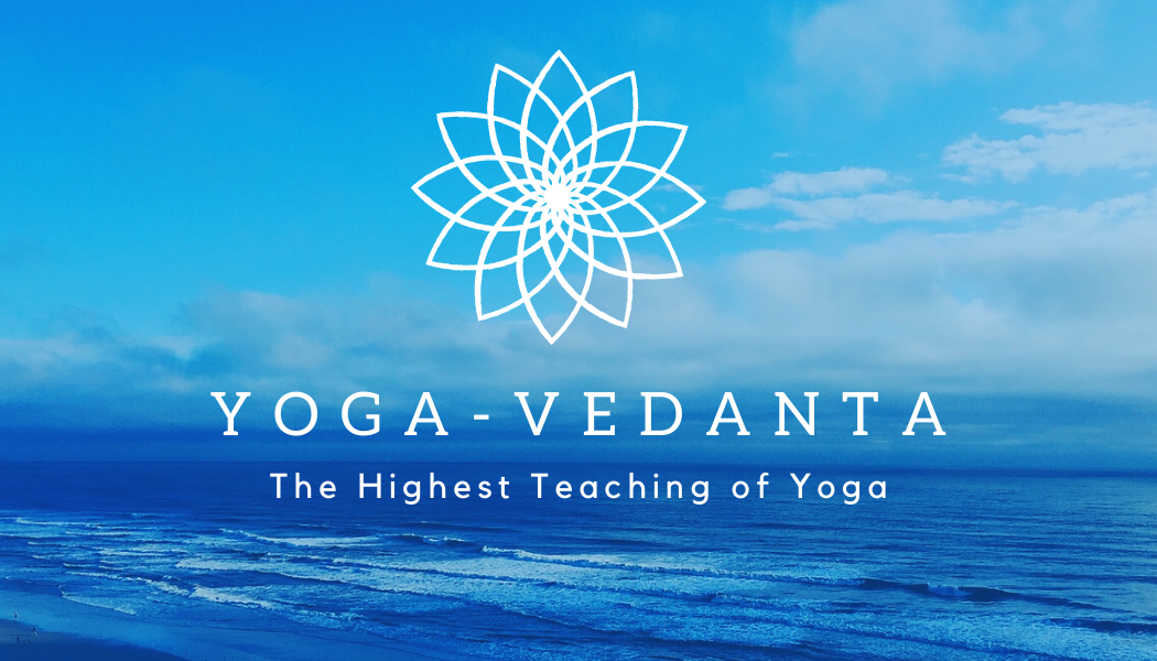 Yoga-Vedanta: The Highest Teaching of Yoga